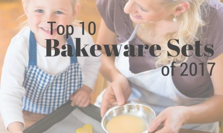 Top 10 Bakeware Sets of 2017
