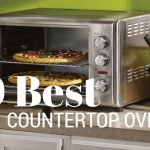 10 of the Best Countertop Ovens Reviewed for 2019
