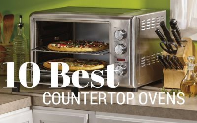 10 of the Best Countertop Ovens Reviewed for 2018
