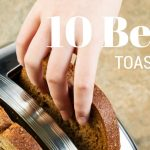 We Review the Best Toaster Ovens